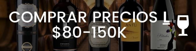 Comprar Vino Por Precios De 80 Mil A 150 Mil