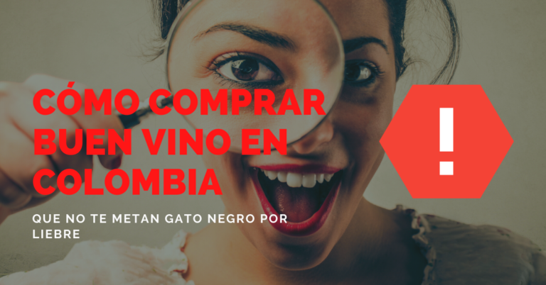 Como Comprar Buen Vino En Colombia